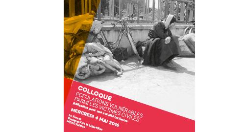 Colloque « Populations vulnérables parmi les victimes civiles - Réflexions pour une société inclusive » – 4 mai – Falaise