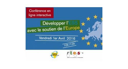 """Conférence en ligne interactive : """"Développer l'ESS avec le soutien de l'Europe"""" – 1er avril"""