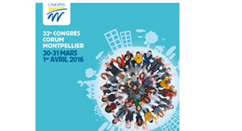 32e Congrés de l'Uniopss – 30 et 31 mars – Montpellier