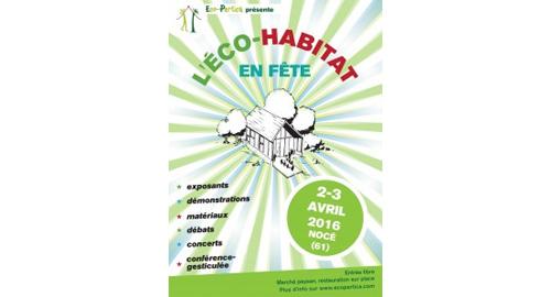 L'Éco-Habitat en Fête – 2 et 3 avril – Nocé