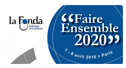 La Fonda : Université Faire Ensemble 2020 – 7 et 8 avril – Paris