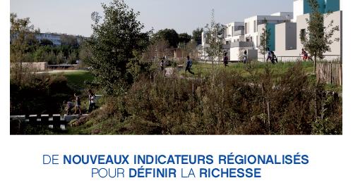 De nouveaux indicateurs régionalisés pour définir la richesse