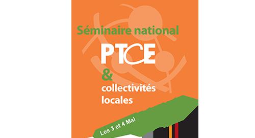 Séminaire national sur les PTCE – Toulouse – 3 et 4 mai