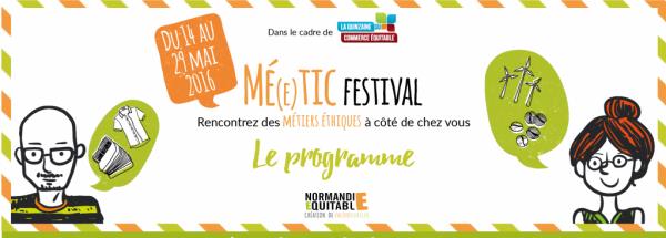 Mé(e)tic festival – du 14 au 29 mai en Normandie
