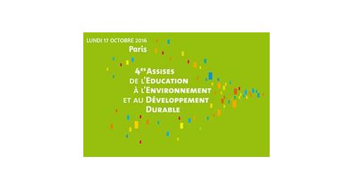 4e Assises de l'Éducation à l'Environnement et au Développement Durable – 17 octobre – Paris