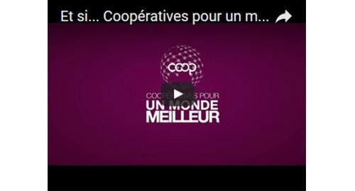 Vidéo : Coopérons pour construire un monde meilleur