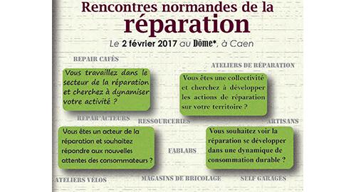 Rencontres régionales de la réparation – 2 février 2017 – Caen