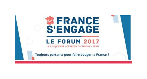 Forum 2017 La France s'engage – 14 et 15 janvier - Paris