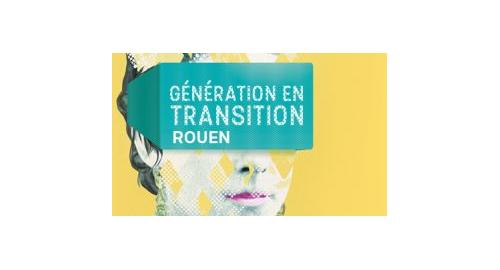 """Conférence """"Génération en transition"""" - Rouen - 1er février"""