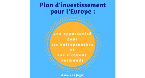 Plan d'investissement pour l'Europe : une opportunité pour les entrepreneurs et citoyens normands – Rencontres du 20 juin à octobre