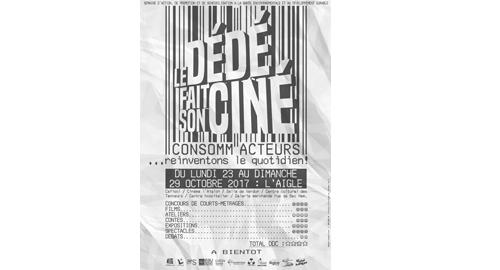 """""""Le DéDé fait son ciné"""" : consomm' acteurs, réinvontons le quotidien ! - Du 23 au 29 octobre - L'Aigle"""