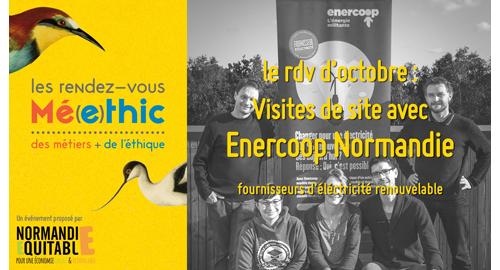 RDV Mé(e)thic / Enercoop solidaire tour - 18 et 21 octobre - Criel sur Mer et Saint Aignan de Cramesnil