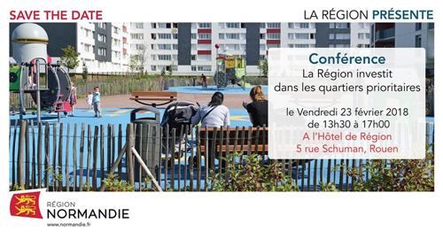 """Conférence """"La région investit dans les quartiers prioritaires"""" - 23 février - Rouen"""