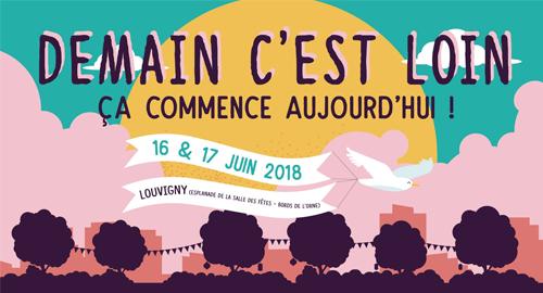 Demain c'est loin, ça commence aujourd'hui ! - 16 et 17 juin - Louvigny