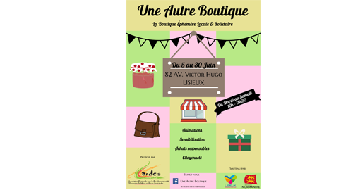 Une Autre Boutique : une autre façon d'envisager le commerce – 5-30 juin – Lisieux